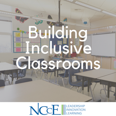 Building Inclusive Classrooms