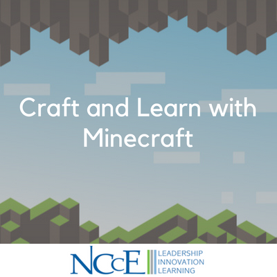 Craft and Learn with Minecraft
