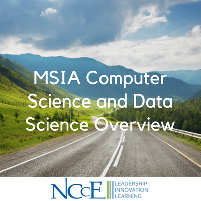 MSIA Computer Science and Data Science Overview
