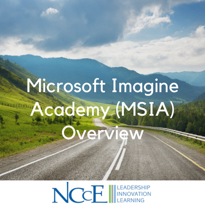 Microsoft Imagine Academy (MSIA) Overview