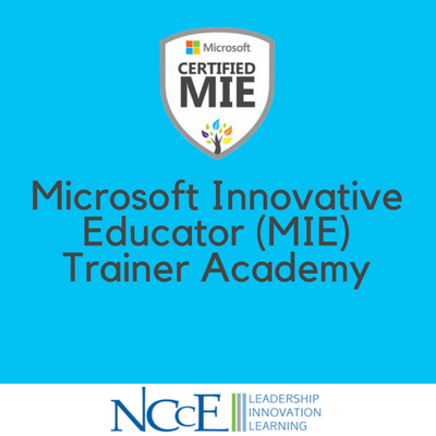 Microsoft Innovative Educator (MIE) Trainer Academy
