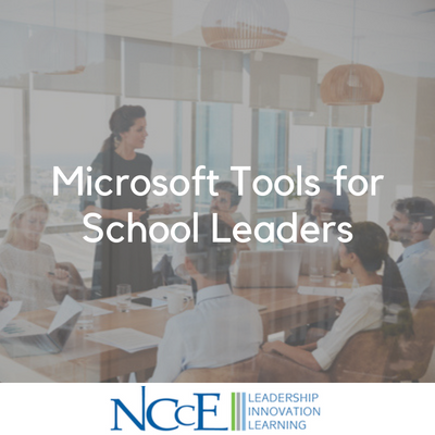 Microsoft Tools for School Leaders