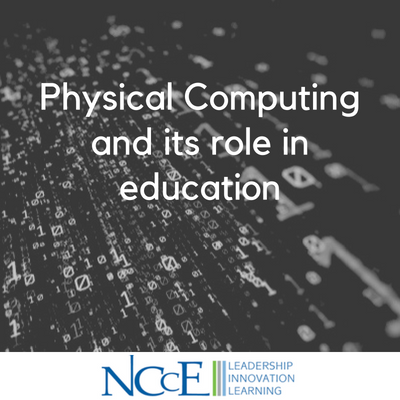 Physical Computing and its role in education