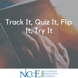 Track It, Quiz It, Flip It, Try It