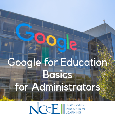 Google for Education Basics for Administrators