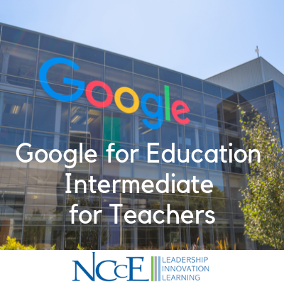 Google for Education Intermediate for Teachers