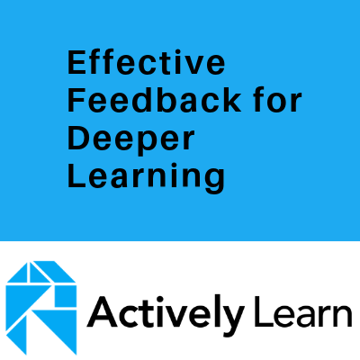 Effective Feedback for Deeper Learning