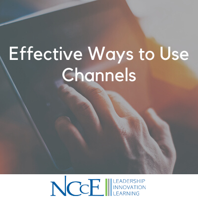 Effective Ways to Use Channels