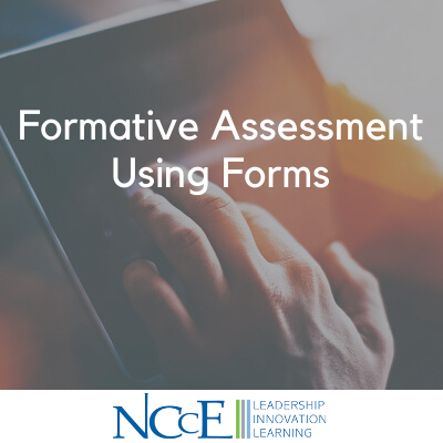 Formative Assessment Using Forms