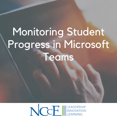 Monitoring Student Progress in Microsoft Teams
