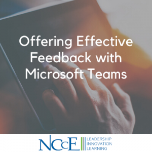 Offering Effective Feedback with Microsoft Teams