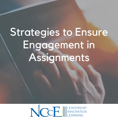 Strategies to Ensure Engagement in Assignments