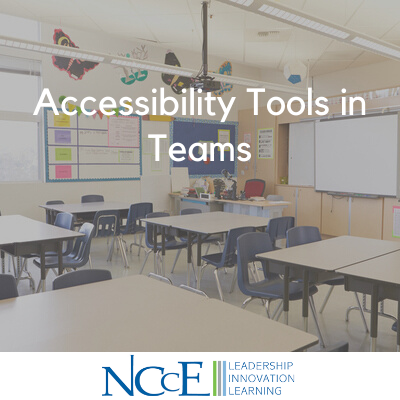 Accessibility Tools in Teams
