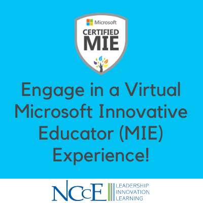 Engage in a Virtual Microsoft Innovative Educator (MIE) Experience!