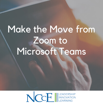 Make the Move from Zoom to Microsoft Teams