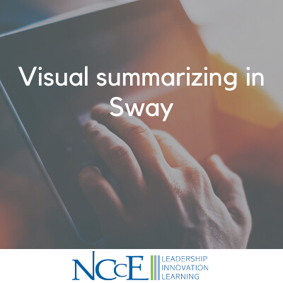 Visual summarizing in Sway
