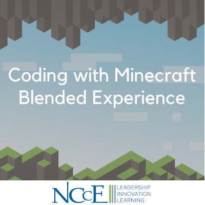 Coding with Minecraft Blended Experience