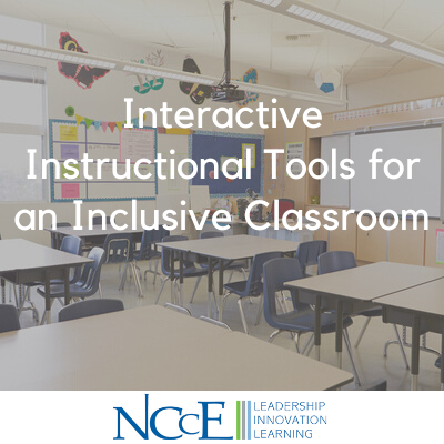 Interactive Instructional Tools for an Inclusive Classroom