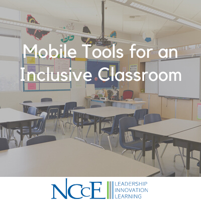 Mobile Tools for an Inclusive Classroom