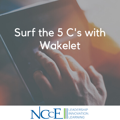 Surf the 5 C's with Wakelet