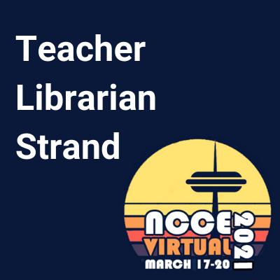 NCCE21 Teacher Librarian Strand