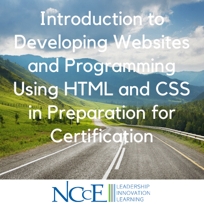 Introduction to Developing Websites and Programming Using HTML and CSS in Preparation for Certification